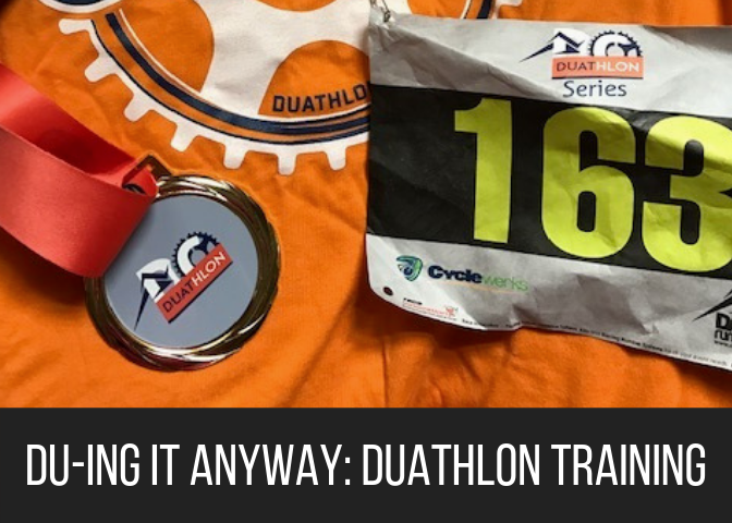 Du-ing It Anyway: Duathlon Training