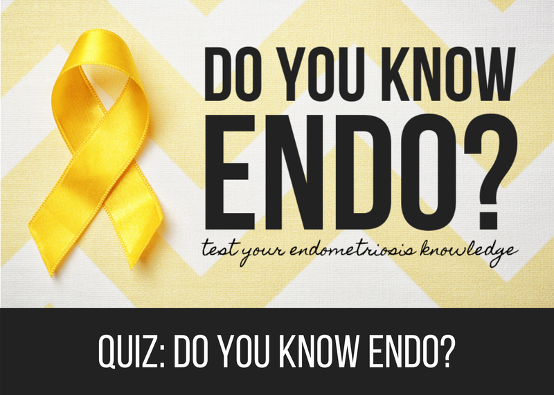 Quiz: Do You Know Endo?