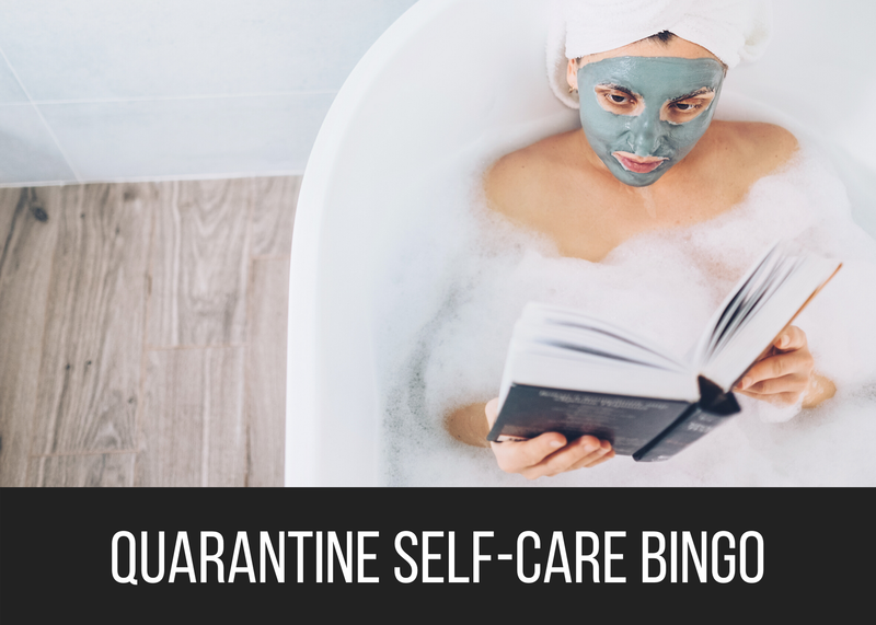 Quarantine Self-Care Bingo