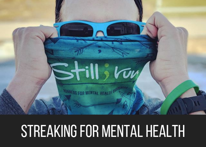 Streaking for Mental Health